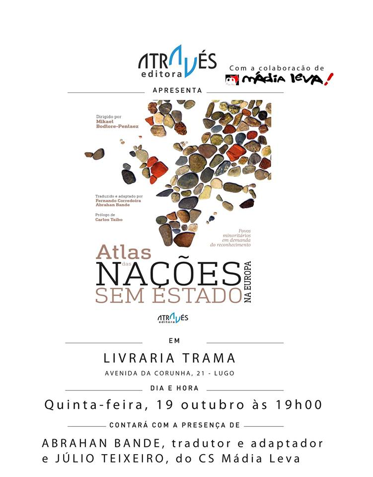 Esta Quinta Feira 19 De Outubro Em Colaborao Com Atravs Editora Apresentamos Lugo O Atlas Das Naes Sem Estado Na Europa
