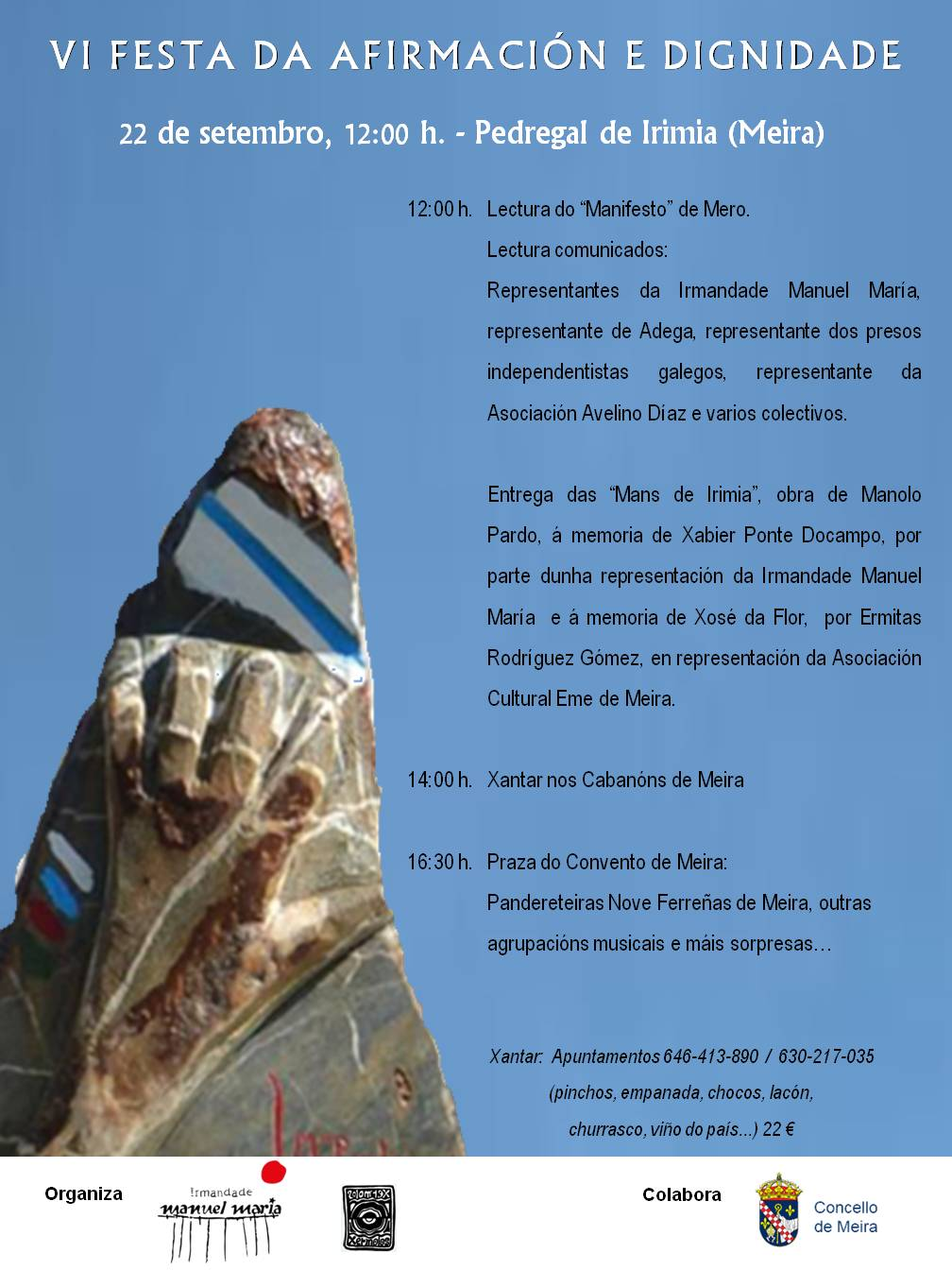 627581e56 O sábado 22 de setembro pola manhá celebra-se a Festa de Afirmaçom Nacional  no Pedregal de Irimia.