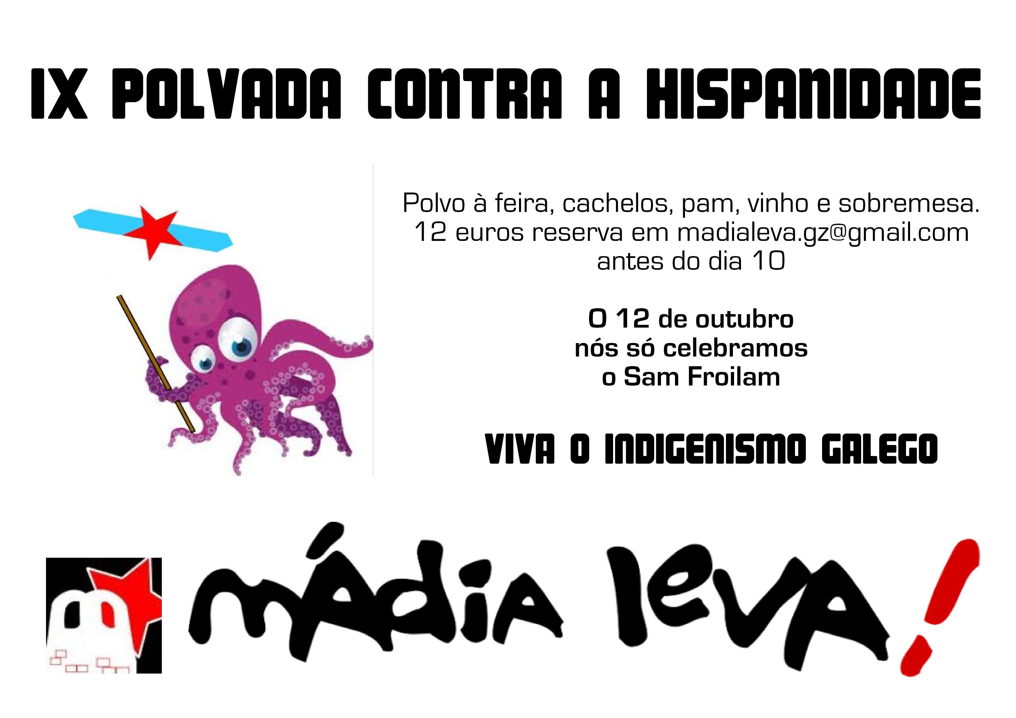 Tambm E Dentro Da Nossa Programaom Das Festas O Dia 12 De Outubro Celebramos A IX Ediom Polvada Contra Hispanidade Aponta Te Antes Do 10