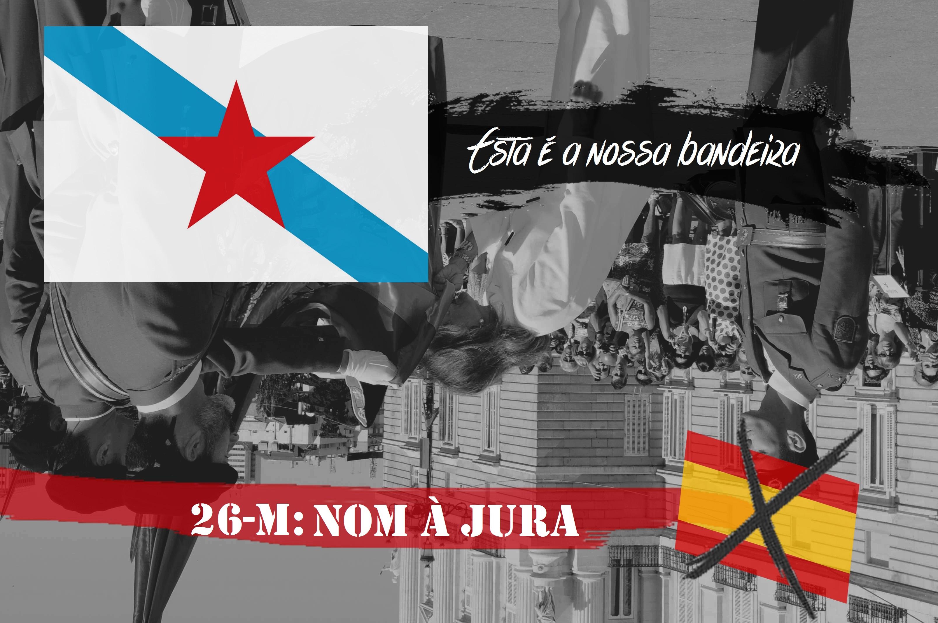 0f8fa40d7b Diversos coletivos e organizaçons decidimos fazer campanha contra a Jura de  bandeira civil que vam celebrar em Lugo por vez primeira o 26 de maio.