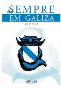Portada do Sempre em Galiza, editado recentemente pola editora da AGAL. Mais informaçom clicando na imagem.